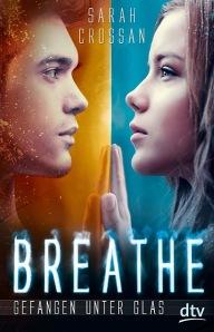 breathe_-_gefangen_unter_glas-9783423760690