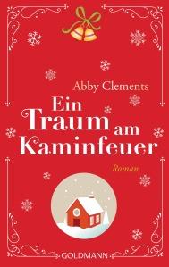 Ein Traum am Kaminfeuer von Abby Clements