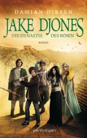 Jake DjonesDie Dynastie des Boesen von Damian Dibben