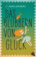 Das Blubbern von Glueck von Barry Jonsberg
