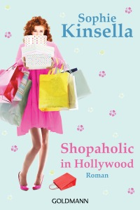 Shopaholic in Hollywood von Sophie Kinsella