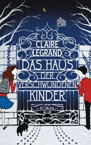 Das Haus der verschwundenen Kinder von Claire Legrand