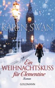Ein Weihnachtskuss fuer Clementine von Karen Swan