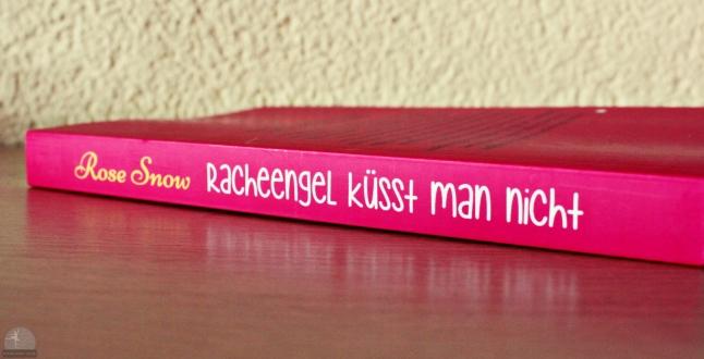 Rose Snow Racheengel küsst man nicht