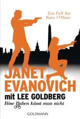 Boese Buben kuesst man nicht von Janet Evanovich