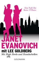 Mit High Heels und Handschellen von Janet Evanovich