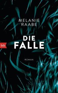 Die Falle von Melanie Raabe