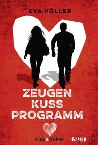 978-3-8466-0015-3-Voeller-Kiss-Crime-1-Zeugenkussprogramm-org