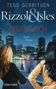 Rizzoli IslesBlutrausch von Tess Gerritsen