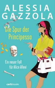 Die Spur der Principessa von Alessia Gazzola