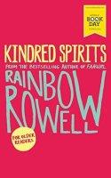 Kindred Spirits Rainbow Rowell