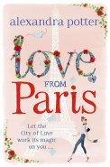 Love From Paris Alexandra Potter