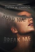 Bend Me Break Me Cameron