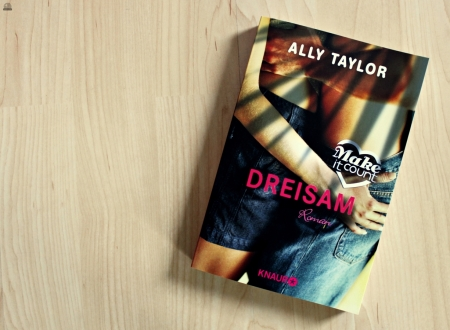 Dreisam Ally Taylor Make it count
