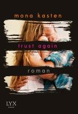 Trust Again Mona Kasten Cover