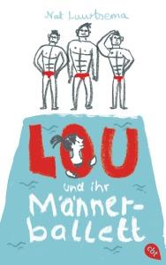 Lou und ihr Maennerballett von Nat Luurtsema
