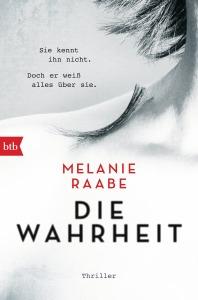DIE WAHRHEIT von Melanie Raabe