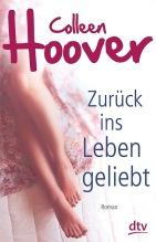 Colleen Hoover Zurück ins Leben geliebt 9783423740210