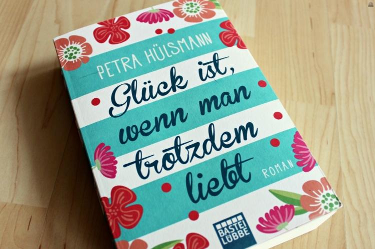 Glück ist wenn man trotzdem liebt Petra Hülsmann primeballerina