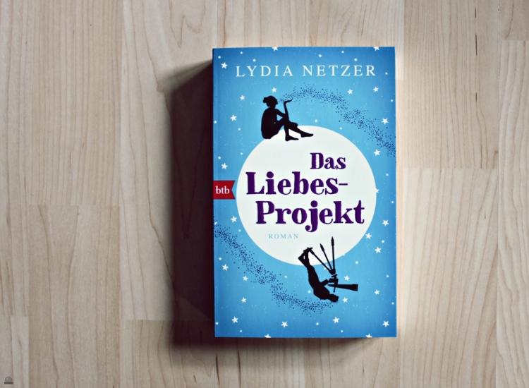 Das Liebes-Projekt Lydia Netzer