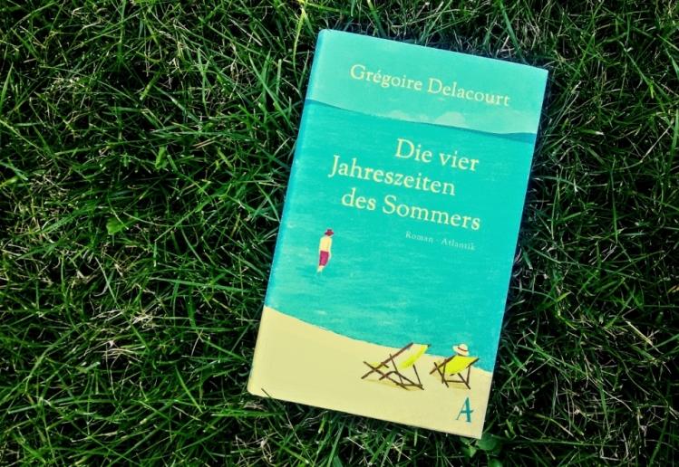 """Rezension zu """"Die vier Jahreszeiten des Sommers"""" von Grégoire Delacourt, Atlantik Verlag, 2016 (primeballerina's books)"""