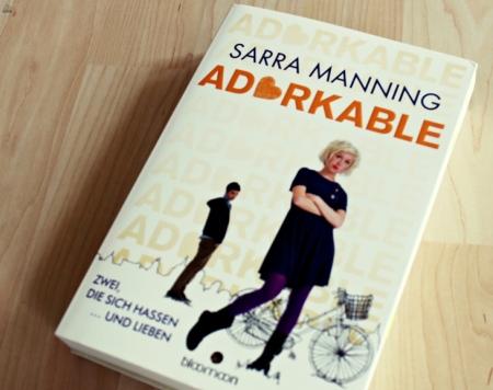 """Buchmeinung zu """"Adorkable"""" von Sarra Manning, #Sonntagstanz 41"""