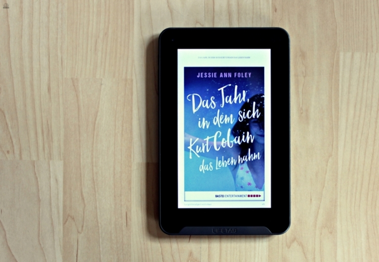 "Rezension zu ""Das Jahr, in dem sich Kurt Cobain das Leben nahm"" von Jessie Ann Foley, Bastei Entertainment, 2016 (primeballerina's books)"