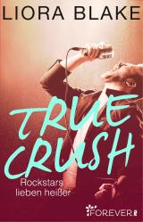 True Crush Rockstars lieben heißer Cover