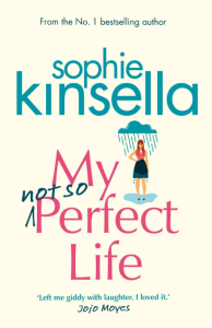 My Not So Perfect Life Sophie Kinsella