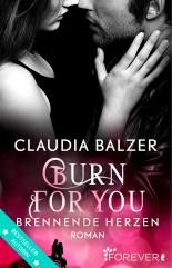Burn For You Claudia Balzer