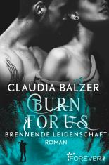 Burn For Us Claudia Balzer